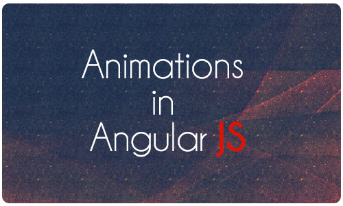 Animations in Angularjs?