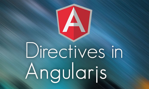 Directives in angularjs?