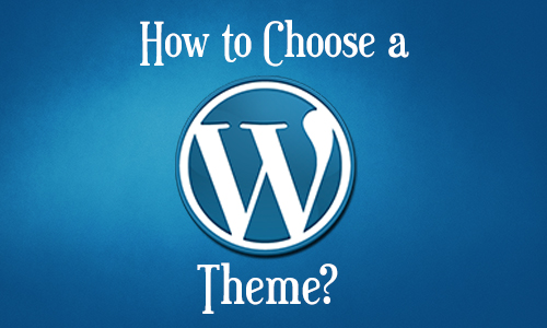 How to Choose a Theme?