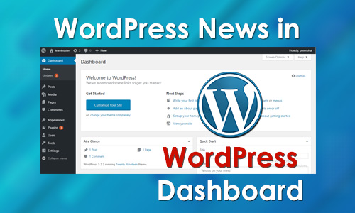 What is the use of WordPress News in WordPress Dashboard?