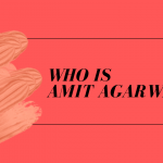 Who is Amit Agarwal?