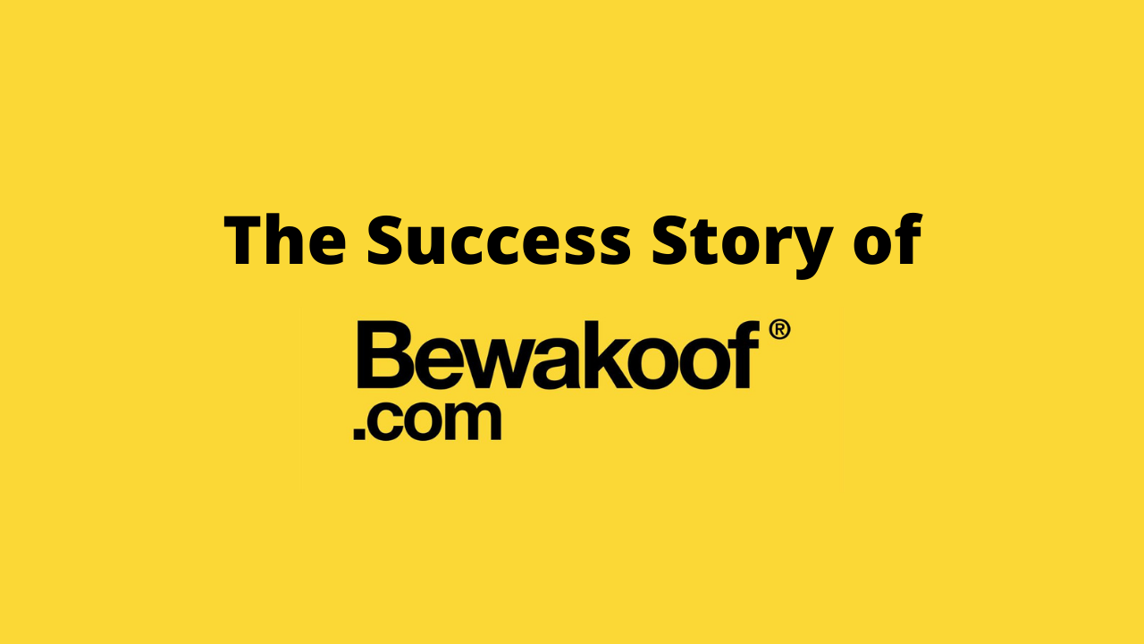 The Success story of Bewakoof.com